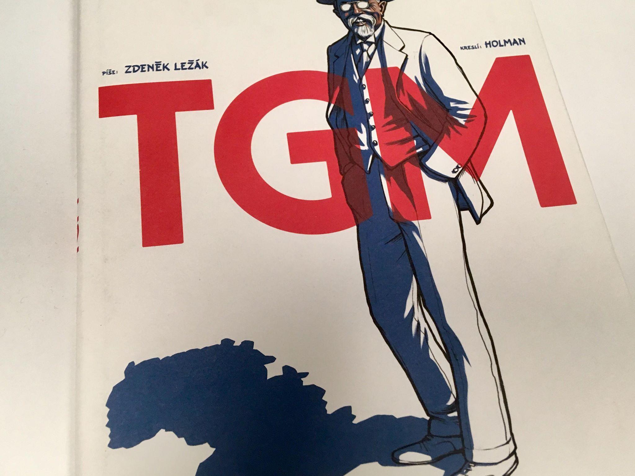 TGM. Napsal Zdeněk Ležák, ilustrace Holman