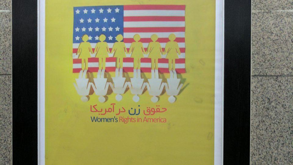 Na propagandistické plakáty v teheránském metru jsme koukaly s o to větší hořkostí, že naše zkušenost s chováním k ženám tu nebyla zrovna příjemná