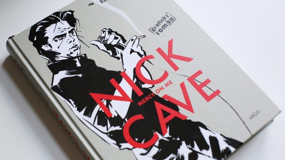 Grafický román Nick Cave – Mercy On Me kreslíře Reinharda Kleista