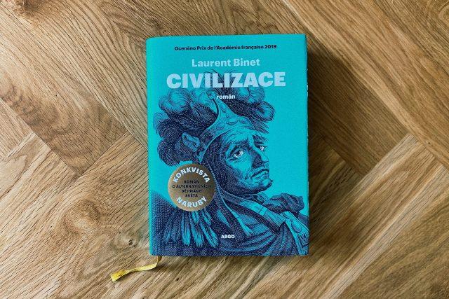 Obálka knihy Civilizace od Laurenta Bineta   foto: Jonáš Zbořil,  Český rozhlas